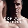 """""""Don Juan Inferno"""", la Sala Arcub"""