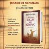 """Spectacolul literar-muzical """" Jocuri de nenoroc"""" scris de Ștefan Mitroi, la Muzeul Național al Țăranului Român"""