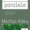 """Lumi paralele"", de Michio Kaku"