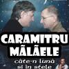 """Spectacolul """"Caramitru-Mălăele, câte'n lună și în stele"""", la Timișoara"""