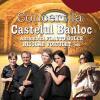 Concert Nicolae Voiculeț și ansamblul Flauto Dolce, la Castelul Banloc