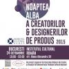 """""""Noaptea Albă a Creatorilor & Designerilor de produs"""" – a patra ediție în București"""