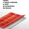 """Lansare de carte: """"Pentru o istorie culturală a cărţii şi a practicilor de lectură"""""""