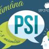 Săptămâna PSI, în 7 orașe din țară