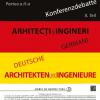 """Conferința """"Arhitecți și ingineri germani în București II"""""""