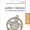 """Lansarea volumului """"Public Relations : A Revolutionary Discipline"""", de Adela Rogojinaru (editori: Raluca Moise și Adrian Săvoiu)"""