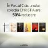 În Postul Crăciunului, colecția CHRISTIA are 50% reducere