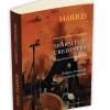 """""""Sfârşitul credinţei: religie, teroare şi viitorul raţiunii"""", de Sam Harris"""