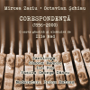 Lansare de carte: Corespondenţa Mircea Zaciu-Octavian Şchiau
