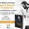 """""""Războiul Mondial al Fumătorilor"""", de Marin Mălaicu-Hondrari, la Bucureşti"""