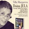 """""""Villa Margareta"""", de Doina Jela, în dezbatere la Bucureşti"""