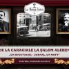 """De la Caragiale la Șalom Alehem – """"un spectacol-jurnal, un moft"""""""