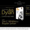 "Despre ""Bob Dylan. Cronica vieţii mele"" , la  Librăria Humanitas de la Cişmigiu"