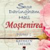 """Daringham Hall. Moştenirea"", de Kathryn Taylor"