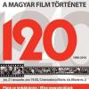 120 de ani de istorie a filmului maghiar