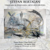 """Expoziția-eveniment """"Ștefan Bertalan: Timișoara și avangarda artelor europene"""""""