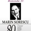 Rotonda 13 – Marin Sorescu (1936-1996)
