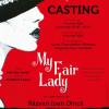 """Casting pentru spectacolul ,,My Fair Lady"""" de Frederick Loewe, în regia lui Răzvan Ioan Dincă"""
