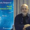"""Un veritabil festival de culori şi emoţii: """"Pascal desenează corăbii"""" de Radu Niciporuc"""