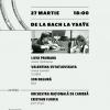 """Festivalul Internațional de Muzică """"J.S. Bach"""", ediţia a VI-a"""