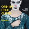 """Romanul """"Opiniile unui clovn"""", de Heinrich Böll, pus în scenă la Teatrul Luni"""