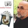"""Romanul """"Asediul Vienei"""", de Horia Ursu, tradus în franceză şi maghiară"""