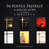 În Postul Paștelui colecția CHRISTIA are 50% reducere