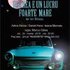 """Spectacolul """"Iubirea e un lucru foarte mare"""", la Teatrul Arte dell' Anima"""