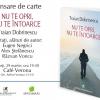 """Traian Dobrinescu despre """"Nu te opri, nu te întoarce"""",  la Cafe Verona"""