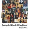 A XII-a ediţie a Festivalului Muzicii Maghiare, la Bucureşti