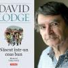 """""""Născut într-un ceas bun. Memorii (1935-1975)"""", de David Lodge, în Biblioteca Polirom"""