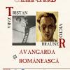 """Expoziţia """"Tristan Tzara, Victor Brauner și avangarda românească"""""""
