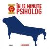 """În 15 minute psiholog"", de Anne Rooney"