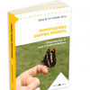 """O nouă ediție: """"Mindfulness pentru părinți"""" de Myla și Jon Kabat-Zinn"""