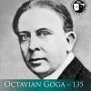 """Masă Rotundă: """"Octavian Goga – 135"""""""