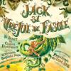 """Premieră, """"Jack și Vrejul de Fasole"""", la Opera Comică pentru Copii"""