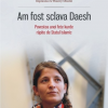 """Mărturia unei supravieţuitoare: """"Am fost sclava Daesh"""""""