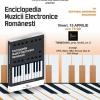 """Lansarea """"Enciclopediei Muzicii Electronice Românești"""", la Timișoara"""