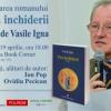 """Vasile Igna lansează romanul """"Ora închiderii"""", la Book Corner"""