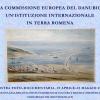 """Expoziţia foto-documentară """"La Commissione Europea del Danubio, un'istituzione internazionale in terra romena"""""""
