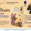 """""""Sărăcuţul lui Dumnezeu"""" de Nikos Kazantzakis, un roman despre viaţa Sfântului Francisc din Assisi"""