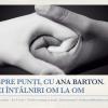 """""""Despre punți, cu Ana Barton. Trei întâlniri om la om"""""""