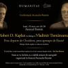 Robert D. Kaplan în dialog cu Vladimir Tismăneanu, la Ateneul Român