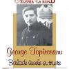 """Expoziția """"George Topîrceanu – Balade vesele și triste"""", la Chișinău"""