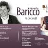 Alessandro Baricco, unul dintre cei mai cunoscuţi şi mai apreciaţi scriitori italieni contemporani, vine la Bucureşti
