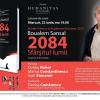 """Seară dedicată romanului-eveniment """"2084.Sfârşitul lumii"""", la Librăria Humanitas de la Cişmigiu"""