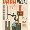 """Colocviul internațional """"VISUAL DADA"""", la Biblioteca Centrală Universitară """"Carol I"""""""