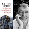 """Premiul Jean Monnet pentru """"Negustorul de începuturi de roman"""", de Matei Vișniec"""