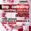 """""""Timp și Contratimp în identitatea Banatului de Munte"""""""