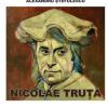 Expoziție retrospectivă Nicolae Truță, la Muzeul Județean Gorj